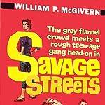 Savage Streets | William P. McGivern