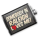 8oz Flask Stitched Somebody in Raleigh Loves me, NorthCarolina Stainless Steel - Neonblond
