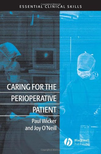 Caring for the Perioperative Patient: Essential Clinical Skills by Brand: Wiley-Blackwell