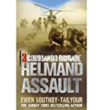 Front cover for the book 3 Commando Brigade: Helmand Assault by Ewen Southby-Tailyour