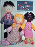 The Rag Doll Book: 15 Delightful Dolls to Make