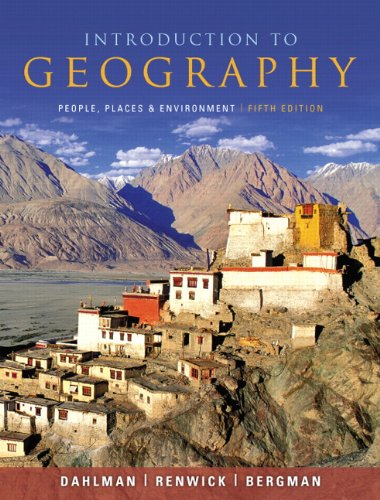 Introduction to Geography: People, Places, and...