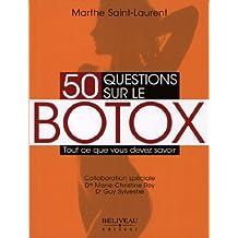 50 questions sur le botox