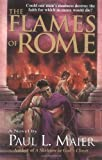 The Flames of Rome: A Novel