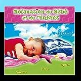 La Relaxation Du B??b?? Et De L'Enfant by Bird