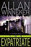 The Expatriate, Allan S. Winneker, 0595228623