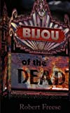 Bijou of the Dead, Robert Freese, 1600761763