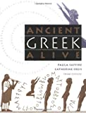 Ancient Greek Alive, Paula Saffire and Catherine Freis, 080784800X