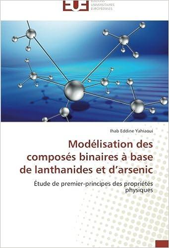 Téléchargement Modélisation des composés binaires à base de  lanthanides et d'arsenic: Étude de premier-principes des propriétés physiques pdf epub
