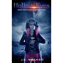 Hollow Eyes: Salt Lake After Dark