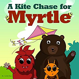 A Kite Chase for Myrtle Audiobook