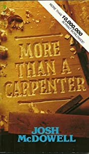 More Than A Carpenter por Josh McDowell