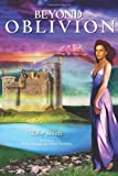 Beyond Oblivion, Toby Smith, 1475243669