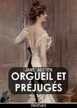 Orgueil et Préjugés (Edition illustrée) (French Edition) by [Austen, Jane]
