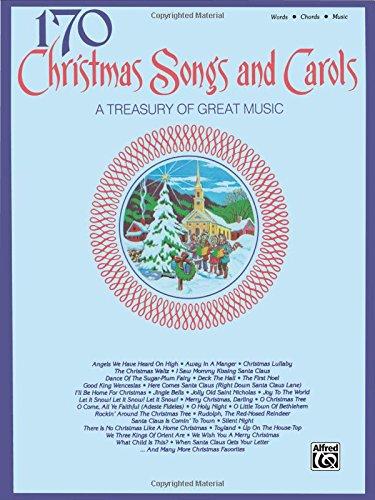 170 Christmas Songs and Carols: Piano/Vocal/Chords
