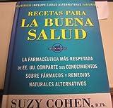 Recetas para la Buena Salud, Suzy Cohen, 1605292907