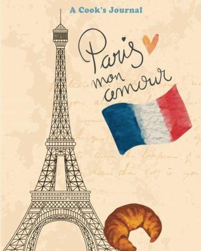 Paris Mon Amour A Cook