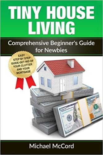 Tiny House Living: Comprehensive Beginner's Guide for Newbies (Tiny on elevation for houses double floor designs, little house floor plans and designs, indian floor plans home designs, home floor plans and designs, tiny house plans 2 bedroom, tiny house building plans, tiny homes, greenhouse floor plans and designs, tiny house plans architectural, luxury house floor plans and designs, small and tiny house designs, tiny houses on wheels, tiny cottage floor plans, tiny house floor plans and elevations, tiny house plans lowe's, unique tiny house designs, bathroom floor plans and designs, luxury home plans designs, 2 floor house plans designs, small home designs,
