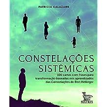 Constelações sistêmicas: 100 cartas baseadas nos aprendizados da Constelações de Bert Hellinger