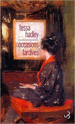 Amazon Fr Occasions Tardives Tessa Hadley Aurelie