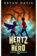Hertz to Be a Hero (Wanted: Superheroes) Paperback
