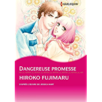Dangereuse promesse (Harlequin Manga) (French Edition)