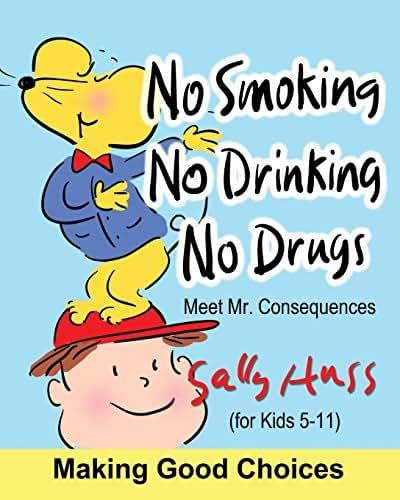 No Smoking, No Drinking, No Drugs