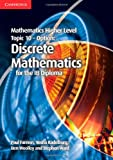 Mathematics Higher Level for the IB Diploma Option Topic 10 Discrete Mathematics, Paul Fannon and Vesna Kadelburg, 1107666945