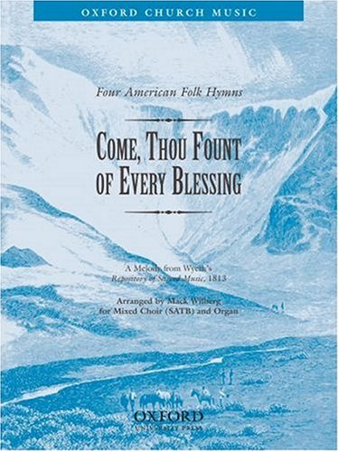 Come, thou fount of every blessing: Vocal score (Come Thou Fount Of Every Blessing Sheet Music)