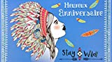 Afie 69-4217Card Happy Birthday Stay Wild Shiny Sequins Women Girl Boho Bohemian Indian Feather Plait Hairpiece Hairstyle Iroquois Blue Arrow Graphic Design