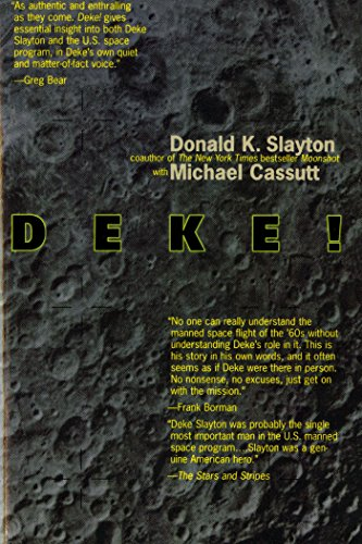 Deke! U.S. Manned Space: From Mercury To the Shuttle - Flight Test Center