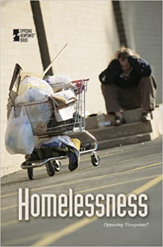Amazon com: Homelessness (Opposing Viewpoints