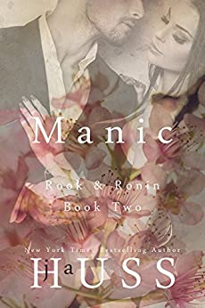 MANIC (Rook and Ronin Book 2) by [Huss, JA]
