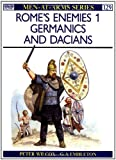 Rome's Enemies (1): Germanics and Dacians