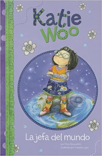 La jefa del mundo (Katie Woo en Español) (Spanish Edition ...