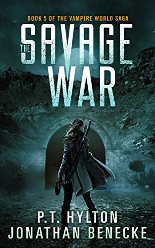 The Savage War (The Vampire World Saga Book 5) (English Edition)