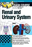 Crash Course Renal and Urinary System, 4e by Jones, Timothy L (2012) Paperback