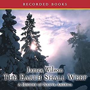The Earth Shall Weep Audiobook
