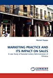 Marketing Practice and Its Impact on Sales, Abaineh Degaga, 3838393902