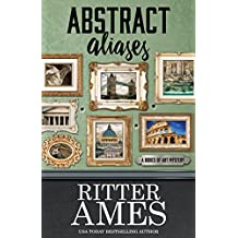 Abstract Aliases (A Bodies of Art Mystery Book 3)