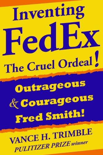 inventing-fedex-the-cruel-ordeal