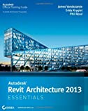 img - for Autodesk Revit Architecture 2013 Essentials by James Vandezande (2012-05-01) book / textbook / text book