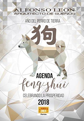 Agenda Feng Shui 2018: Año del Perro (Spanish Edition)