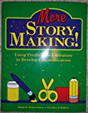 img - for More Story Making: Using Predictable Literature to Develop Communication book / textbook / text book