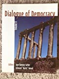 Dialogue of Democracy : A Politics Reader, Herod, Edmund Y. and Sutter, Jaye Ramsey, 0536018634