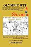 Olympic Wit - 800 Humorous Quotes about the Olympic Games, , 1907338160