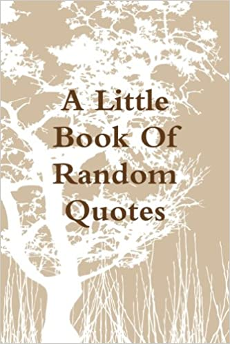 A Little Book Of Random Quotes: Kurt Vogler: 9781329726574