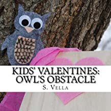 Kids' Valentines:: Owl's Obstacle