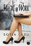 Magic at Work, Sotia Lazu, 1482753286