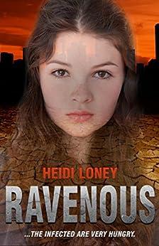 Ravenous (Ancestor Book 1) by [Loney, Heidi]